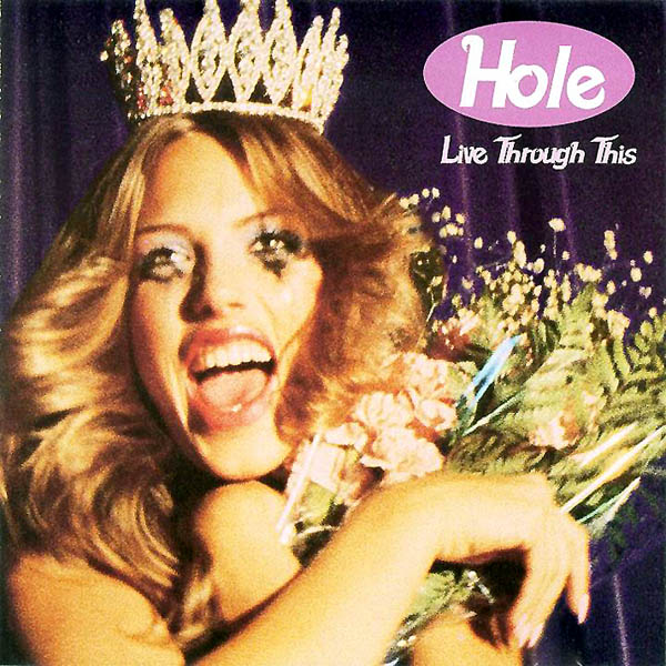 hole_livethroughthis